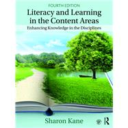 Literacy and Learning in the Content Areas by Kane; Sharon, 9780815383031
