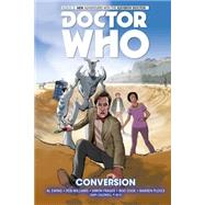 Doctor Who: The Eleventh Doctor Volume 3: Conversion by Ewing, Al; Williams, Rob, 9781782763031