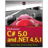 Professional C# 5.0 and .net 4.5.1 by Nagel, Christian, 9781118833032