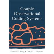 Couple Observational Coding Systems by Kerig,Patricia K., 9781138873032
