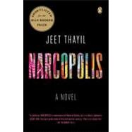 Narcopolis A Novel by Thayil, Jeet, 9780143123033