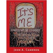 It's Me! by Cameron, John A., 9781885793034
