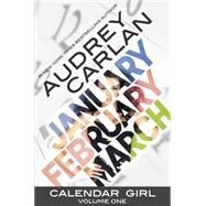 Calendar Girl by Carlan, Audrey, 9781943893034