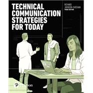 Technical Communication Strategies for Today by Johnson-Sheehan, Richard, 9780134433035