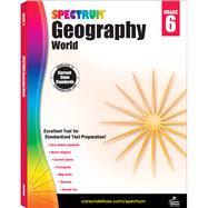 Spectrum Geography, Grade 6: World by Spectrum, 9781483813035