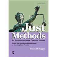 Just Methods: An Interdisciplinary Feminist Reader by Jaggar,Alison M., 9781612053035