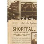 Shortfall by Echols, Alice, 9781620973035