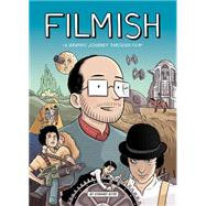 Filmish: A Graphic Journey Through Film by Ross, Edward, 9781910593035