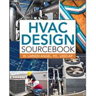 HVAC Design Sourcebook by Angel, W. Larsen, 9780071753036
