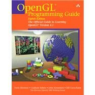 OpenGL Programming Guide The Official Guide to Learning OpenGL, Version 4.3 by Shreiner, Dave; Sellers, Graham; Kessenich, John; Licea-Kane, Bill, 9780321773036