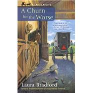 A Churn for the Worse by Bradford, Laura, 9780425273036