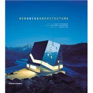 New Swiss Architecture by Von Graevenitz, Maya Birke; Herschdorfer, Nathalie; Adam, Hulbertus, 9780500343036