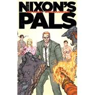 Nixon's Pals by Casey, Joe; Burnham, Chris, 9781632153036