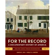 For the Record Volume 1 by Shi, David E.; Mayer, Holly A., 9780393283037