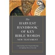 The Harvest Handbook of Key Bible Words New Testament by Harvest House Publishers, 9780736973038