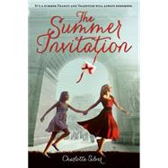 The Summer Invitation by Silver, Charlotte, 9781250063038
