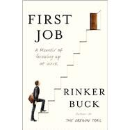 First Job by Buck, Rinker, 9781501143038