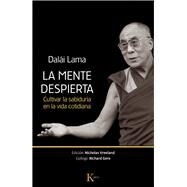 La mente despierta / The waking mind by Dalai Lama XIV; Vreeland, Nicholas; Gere, Richard (CON); Tabuyo, Maria; Tobajas, Agustin Lopez, 9788499883038
