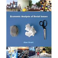 Economic Analysis of Social Issues by Grant, Alan, 9780133023039