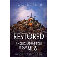 Restored Youth Study Book by Berlin, Tom, 9781501823039