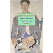 School for Love by MANNING, OLIVIASMILEY, JANE, 9781590173039