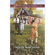 The Texan's Inherited Family by Marchand, Noelle, 9780373283040