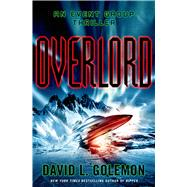 Overlord An Event Group Thriller by Golemon, David L., 9781250013040