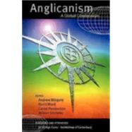 Anglicanism : A Global Communion by Ward, Kevin, 9780898693041