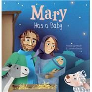 Mary Has a Baby by van Hooft, Mieke; Leever, Lonneke, 9781605373041