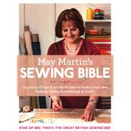 May Martin's Sewing Bible by Martin, May, 9780007573042