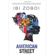 American Street by Zoboi, Ibi, 9780062473042