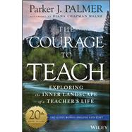 The Courage to Teach by Palmer, Parker J., 9781119413042