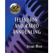 Television and Radio Announcing by Hyde, Stuart A., 9780205563043
