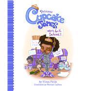 Princess Cupcake Jones Won't Go to School! by Fields, Ylleya; Laduca, Michael, 9780578113043