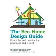The Eco-Home Design Guide by Day, Christopher; HRH The Prince Of Wales, 9780857843043