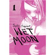 Wet Moon 1 by Campbell, Sophie; Calderwood, Jessica (CON), 9781620103043