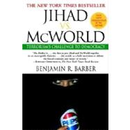 Jihad vs. McWorld by BARBER, BENJAMIN, 9780345383044