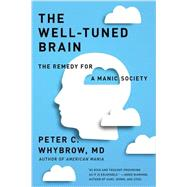 The Well-tuned Brain by Whybrow, Peter C., 9780393353044