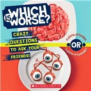 Which is Worse? by Taylor, Lee, 9781338043044