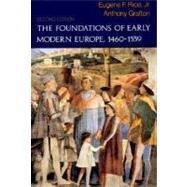 The Foundations of Early Modern Europe, 1460-1559 (Second Edition) by RICE JR.,EUGENE F., 9780393963045