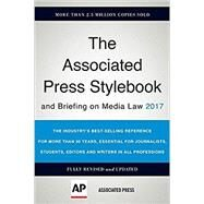 Associated Press Stylebook: And Briefing on Media Law 2017 by The Associated Press, 9780465093045