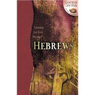 Listening for God Through Hebrews by Wesleyan Publishing House, 9780898273045