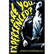 Are You Experienced? by Sonnenblick, Jordan, 9781250063045