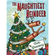 The Naughtiest Reindeer by Greenberg, Nicki, 9781743313046
