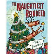 The Naughtiest Reindeer by Greenberg, Nicki, 9781743313046