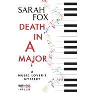 Death in a Major by Fox, Sarah, 9780062413048