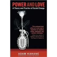 Power and Love by Kahane, Adam, 9781605093048