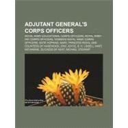 Adjutant General's Corps Officers : Katie Hopkins, Eric Joyce by , 9781156383049