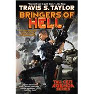 Bringers of Hell by Taylor, Travis S., 9781481483049