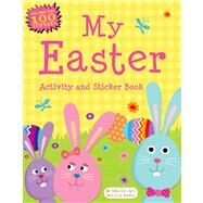 My Easter Activity and Sticker Book Bloomsbury Activity Books by Unknown, 9781619633049